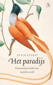 Het paradijs - Kevin Rushby (ISBN 9789025346911)