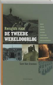 Reisgids Tweede Wereldoorlog - V. Clemen (ISBN 9789002214806)