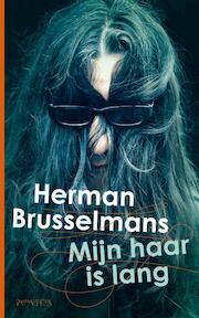 Mijn haar is lang - Herman Brusselmans (ISBN 9789044613919)