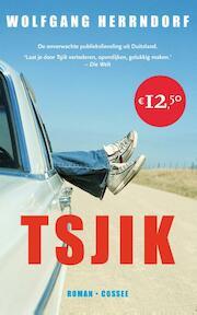 Tsjik - Wolfgang Herrndorf (ISBN 9789059364622)