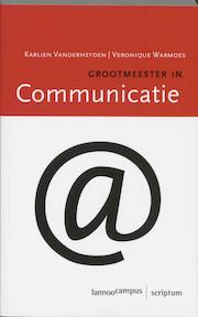 Grootmeester in communicatie - K. Vanderheyden, V. Warmoes (ISBN 9789077432129)