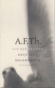 Drijfzand koloniseren - A.F.Th. van der Heijden (ISBN 9789023458579)