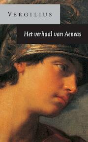 Het verhaal van Aeneas - Publius Vergilius (ISBN 9789025370206)