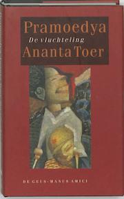 De vluchteling - Pramoedya Ananta Toer, Angela Rookmaaker (ISBN 9789052260181)
