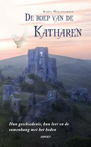 De roep van de katharen - Karel Wellinghoff (ISBN 9789461534248)