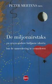 Miljonairstaks en zeven andere briljante ideeën om de samenleving te verbeteren (ISBN 9789462670389)