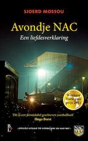 Avondje NAC - Sjoerd Mossou (ISBN 9789461560322)