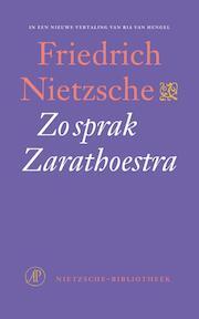 Zo sprak Zarathoestra - Friedrich Nietzsche (ISBN 9789029588492)