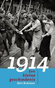 1914 - Bert Bukman (ISBN 9789035141728)
