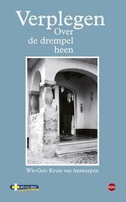 Verplegen over de drempel heen - Gretel van den Broek, Grimon Liesbeth, Freya Janssen (ISBN 9789491297700)