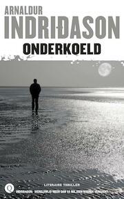 Onderkoeld - Arnaldur Indridason (ISBN 9789021455884)