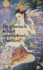 De glimlach achter opwindend Thailand - G. de Kok (ISBN 9789089540072)