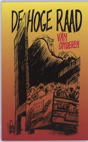 De Hoge Raad van onderen - Freek Bruinsma (ISBN 9789013068863)
