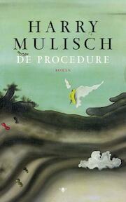 De procedure - H. Mulisch (ISBN 9789023466949)