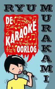De karaokeoorlog - Ryu Murakami (ISBN 9789029583374)