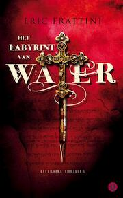 Het labyrint van water - Eric Frattini (ISBN 9789021438368)