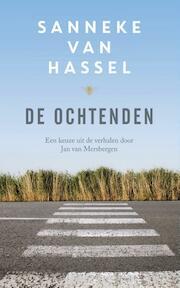 De Ochtenden - Sanneke van Hassel (ISBN 9789023492207)