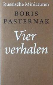 Vier verhalen - Boris Pasternak, Charles B. Timmer (ISBN 9789028204683)