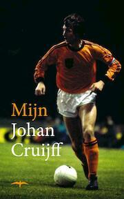 Mijn Johan Cruijff - F. Abrahams, S. de Boer, J. VAN [e.a.] Deudekom (ISBN 9789060056615)