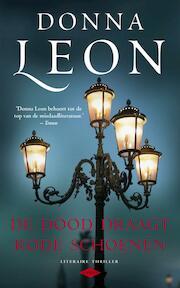 De dood draagt rode schoenen - D. Leon (ISBN 9789023456827)