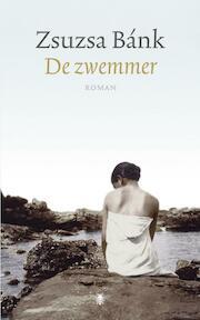 De zwemmer - Zsuzsa Bank (ISBN 9789023429418)