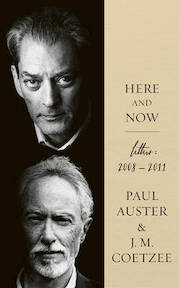 Here and Now - Paul Auster, J. M. Coetzee (ISBN 9780571299263)