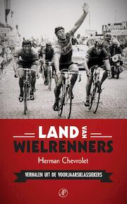 Land van wielrenners - Herman Chevrolet (ISBN 9789029505567)