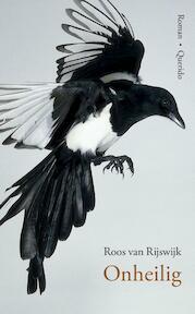 Onheilig - Roos van Rijswijk (ISBN 9789021401669)