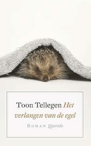 Het verlangen van de egel - Toon Tellegen (ISBN 9789021402352)
