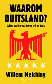 Waarom Duitsland? - Willem Melching (ISBN 9789044630480)