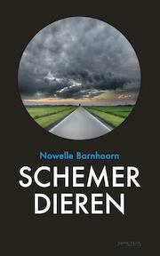 Schemerdieren - Nowelle Barnhoorn (ISBN 9789044629460)