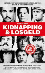 Kidnapping en losgeld - Sjerp Jaarsma (ISBN 9789089758712)