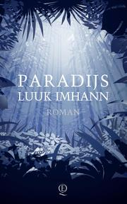 Paradijs - Luuk Imhann (ISBN 9789021401614)