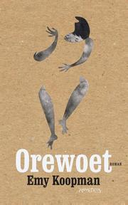 Orewoet - Emy Koopman (ISBN 9789044628630)