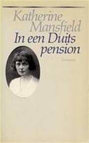 In een Duits pension - Katherine Mansfield, G. van der Heijden (ISBN 9789065510754)