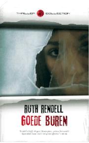 Goede buren - Ruth Rendell, Rogier Van Kappel (ISBN 9789044983104)