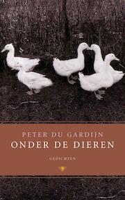 Onder de dieren - Peter du Gardijn (ISBN 9789023426059)