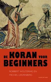 De Koran voor beginners - R. Woltering, Michiel Leezenberg (ISBN 9789035132597)