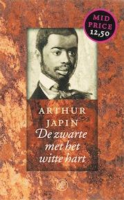 De zwarte met het witte hart - Arthur Japin (ISBN 9789029563345)