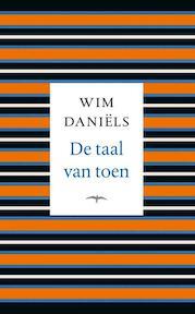 De taal van toen - Wim Daniëls (ISBN 9789400406230)
