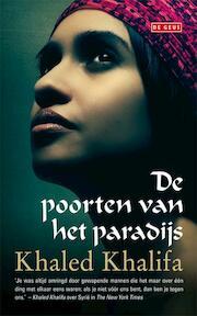 De poorten van het paradijs - Khaled Khalifa (ISBN 9789044513882)