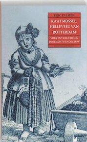 Kaat Mossel, Helleveeg van Rotterdam - Eric Palmen (ISBN 9789035133969)