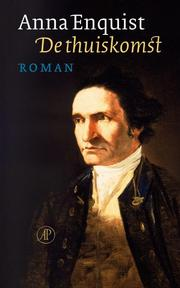 De thuiskomst - Anna Enquist (ISBN 9789029562584)