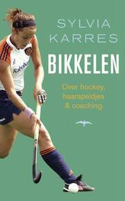 Bikkelen - Sylvia Karres (ISBN 9789060058923)