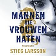 Millennium deel 1: Mannen die vrouwen haten - Stieg Larsson (ISBN 9789046171196)