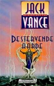 De stervende aarde - Jack Vance, Mark Carpentier Alting (ISBN 9789029047234)