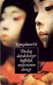 Dag dat de keizer hoffel. myn tranen droogt - Oe (ISBN 9789029006262)