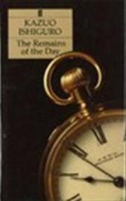 The remains of the day - Kazuo Ishiguro (ISBN 9780571154913)