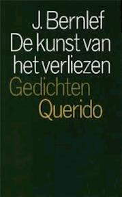 Kunst van het verliezen - J. Bernlef (ISBN 9789021451756)