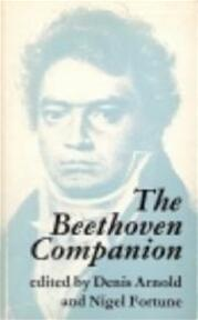 The Beethoven companion - Denis Arnold, Nigel Fortune (ISBN 9780571103188)